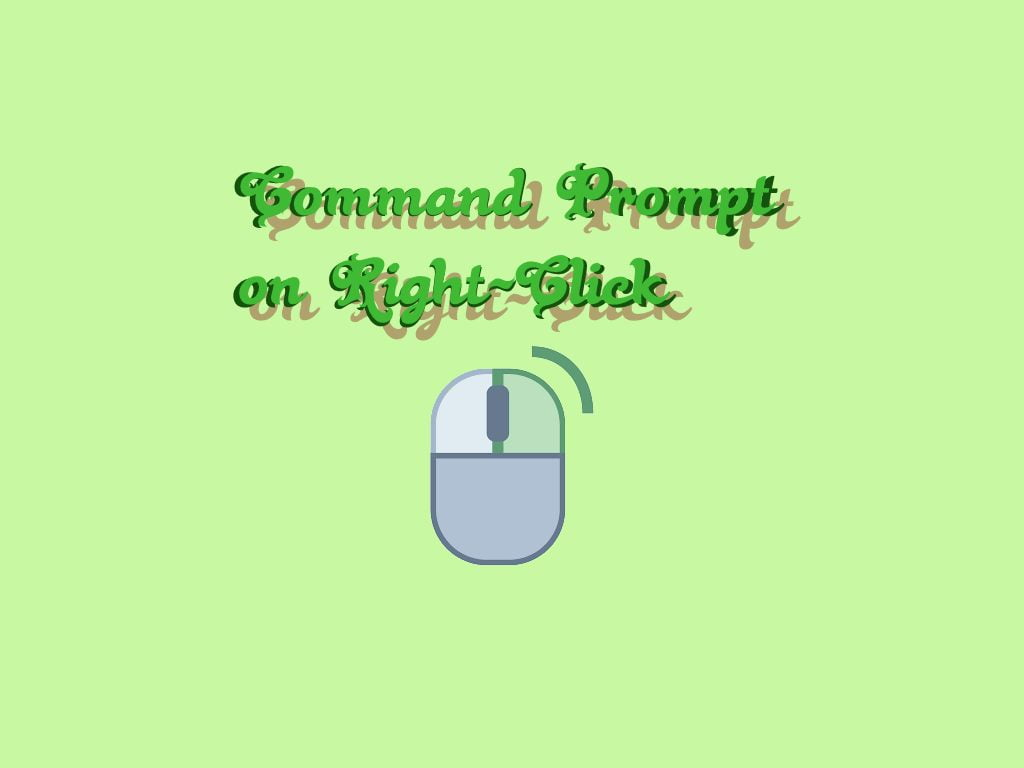 Command Prompt on Right-Click