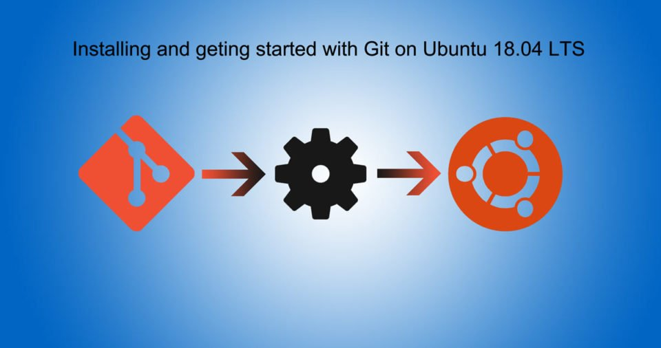 How to Install Git on Ubuntu 18.04