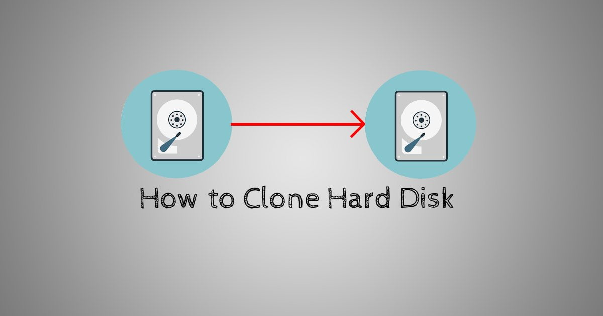 How to Clone a Hard Disk