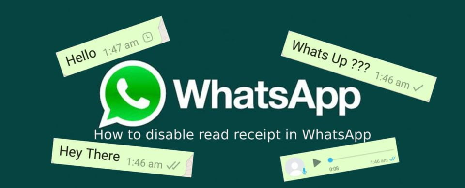 How to disable read receipt in WhatsApp