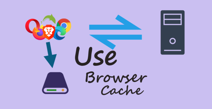 how to use browser caching