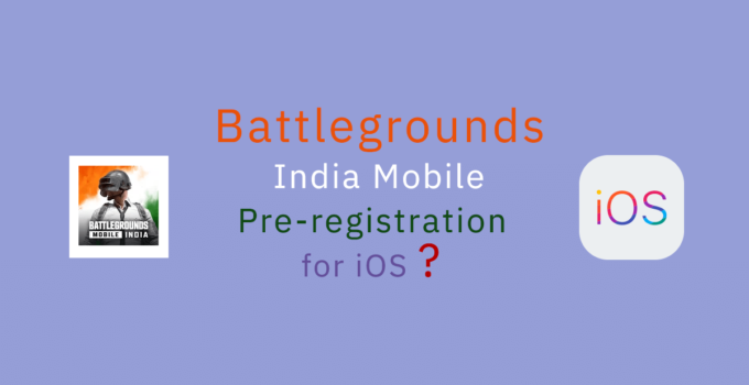 Battlegrounds Mobile India Pre-Registration for iOS might not be required