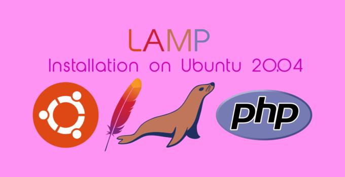 How to Install LAMP Stack on Ubuntu 20.04 Server or Desktop