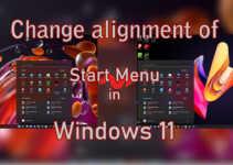 Change alignment of Start Menu in Windows 11 easily